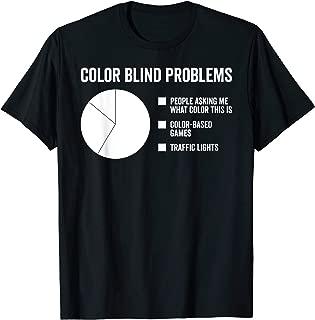 Color Blind Problems Pie Chart T-Shirt