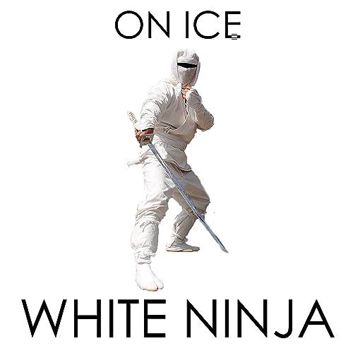 White Ninja de ON ICE en Amazon Music - Amazon.es