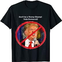 Don't be a Trump Chump!