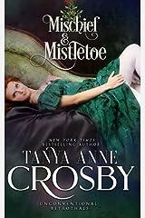 Mischief & Mistletoe: Thirty Ways to Leave a Duke ペーパーバック