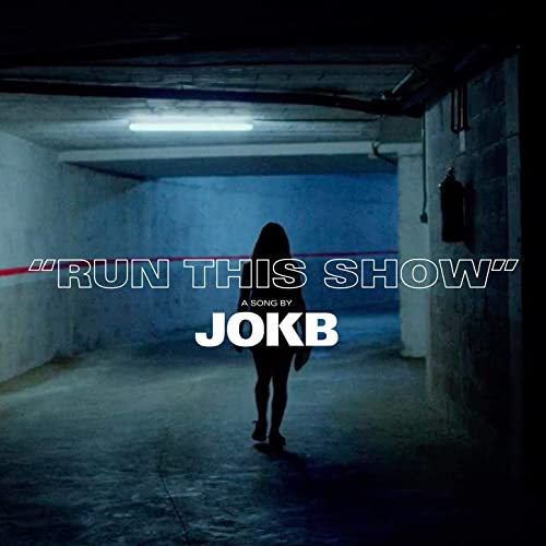 Run This Show de JoKB en Amazon Music - Amazon.es