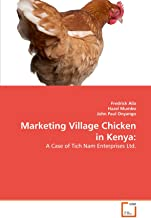 Marketing Village Chicken in Kenya:: A Case of Tich Nam Enterprises Ltd.
