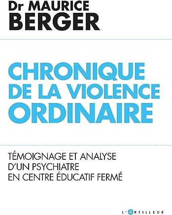 Adolescents Ultra-Violents - Témoignage et Analyse dun Psychiatre en Cef