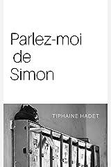 Parlez-moi de Simon Format Kindle
