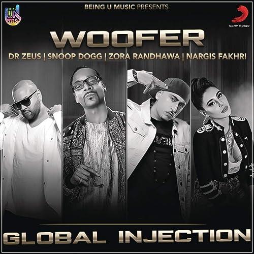 Woofer [Explicit] by Zora Randhawa & Nargis Fakhri Dr Zeus