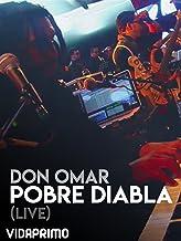 Don Omar - Pobre Diabla - live