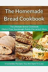 Homemade Bread Cookbook 3-Pack: The Ultimate Bread Cookbook Gluten-Free, Sourdough, Raisin, Foccacia & More (The Easy Recipe 47) (English Edition) Formato Kindle