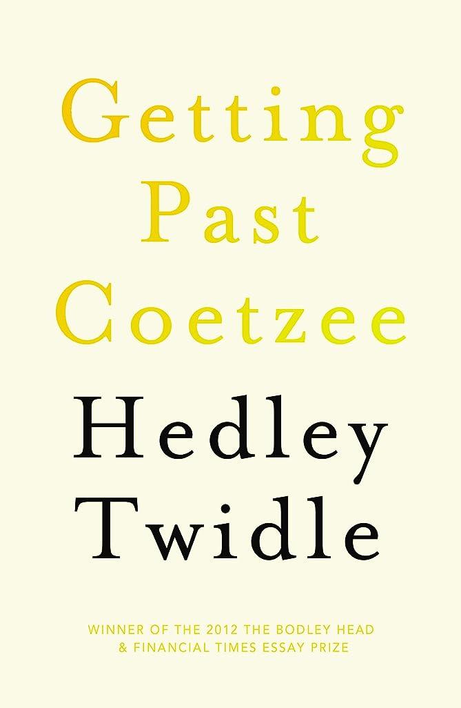 広く雨の妻Getting Past Coetzee (English Edition)