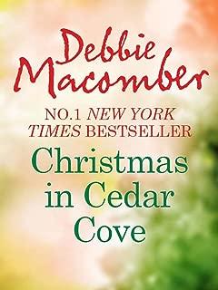 Christmas In Cedar Cove: 5-B Poppy Lane (A Cedar Cove Novel) / A Cedar Cove Christmas (A Cedar Cove Novel) (Mills & Boon M&B) (English Edition)