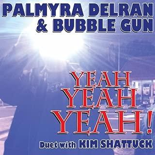 Yeah Yeah Yeah! (feat. Kim Shattuck)