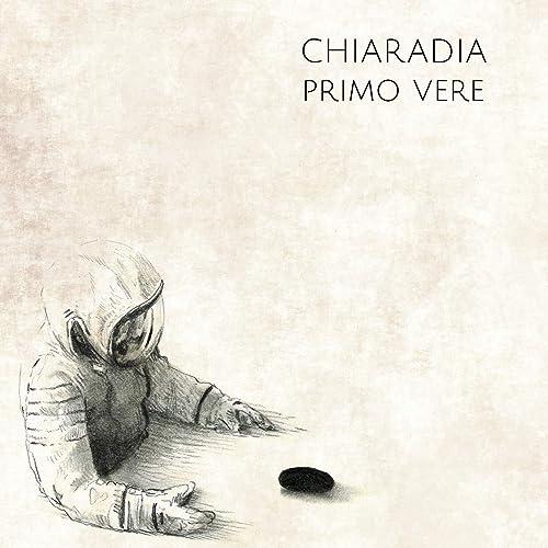 Primo vere di Chiaradia su Amazon Music - Amazon.it