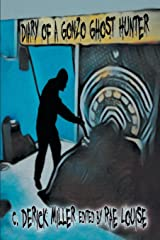 Diary of a Gonzo Ghost Hunter Paperback