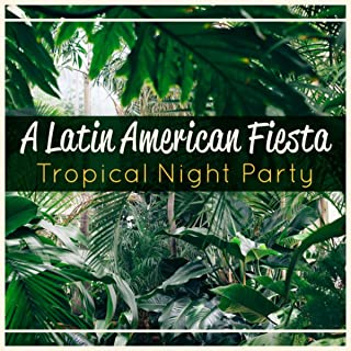 A Latin American Fiesta – Tropical Night Party, Cocktail & Drink Bar Collection