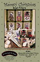 Meowy Christmas Bowl Fillers Applique Patterns by Bonnie Sullivan from All Through The Night #1801 Includes pre-Printed Background Fabric 4