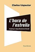 L'hora de l'estrella (El Club dels Novel·listes Book 95) (Catalan Edition)