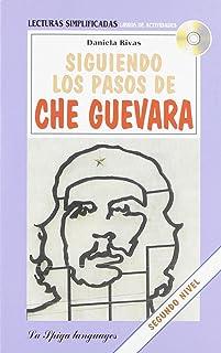 Siguiendo los pasos de Che Guevara. Con CD