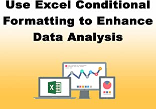 Use Excel Conditional Formatting to Enhance Data Analysis