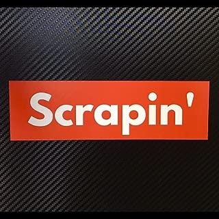 Scrapin' BOX LOGO Sticker Decal Custom Vinyl Stanced Ricer Funny