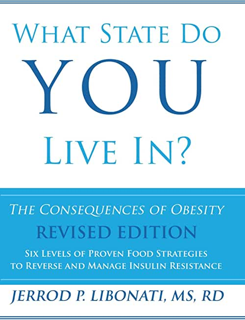 What State Do You Live In?: The Consequences of Obesity (English Edition)