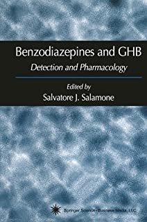 Benzodiazepines and Ghb: Detection and Pharmacology