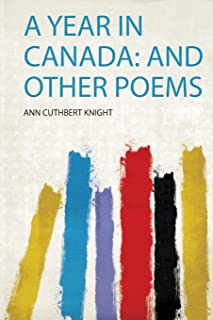 A Year in Canada: and Other Poems