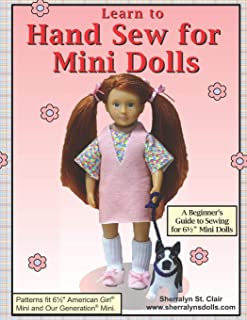 Learn to Hand Sew for Mini Dolls: A Beginner's Guide to Sewing for Mini Dolls
