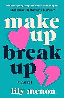 Make Up Break Up: A Novel (English Edition)