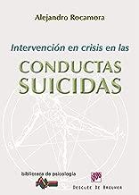 Intervención en crisis en las conductas suicidas (Biblioteca de Psicología) (Spanish Edition)