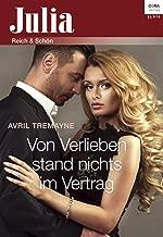 Von Verlieben stand nichts im Vertrag (Julia 11) (German Edition)