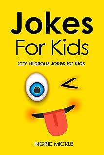 Jokes For Kids: 229 Hilarious Jokes for Kids (English Edition)
