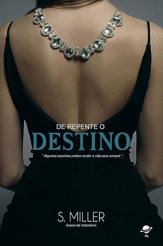 姿勢魅惑的な粘着性De repente o destino (Trilogia Livro 1) (Portuguese Edition)