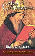 The Confessions, Revised: Saint Augustine (The Works of Saint Augustine: A Translation for the 21st Century, Vol. 1)