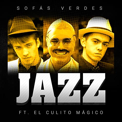 Jazz by Sofás Verdes featuring El Culito Mágico on Amazon ...
