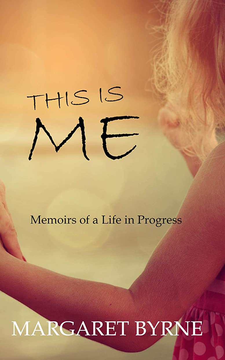 女の子カウントアップ家庭This is Me: Memoirs of a Life in Progress (English Edition)