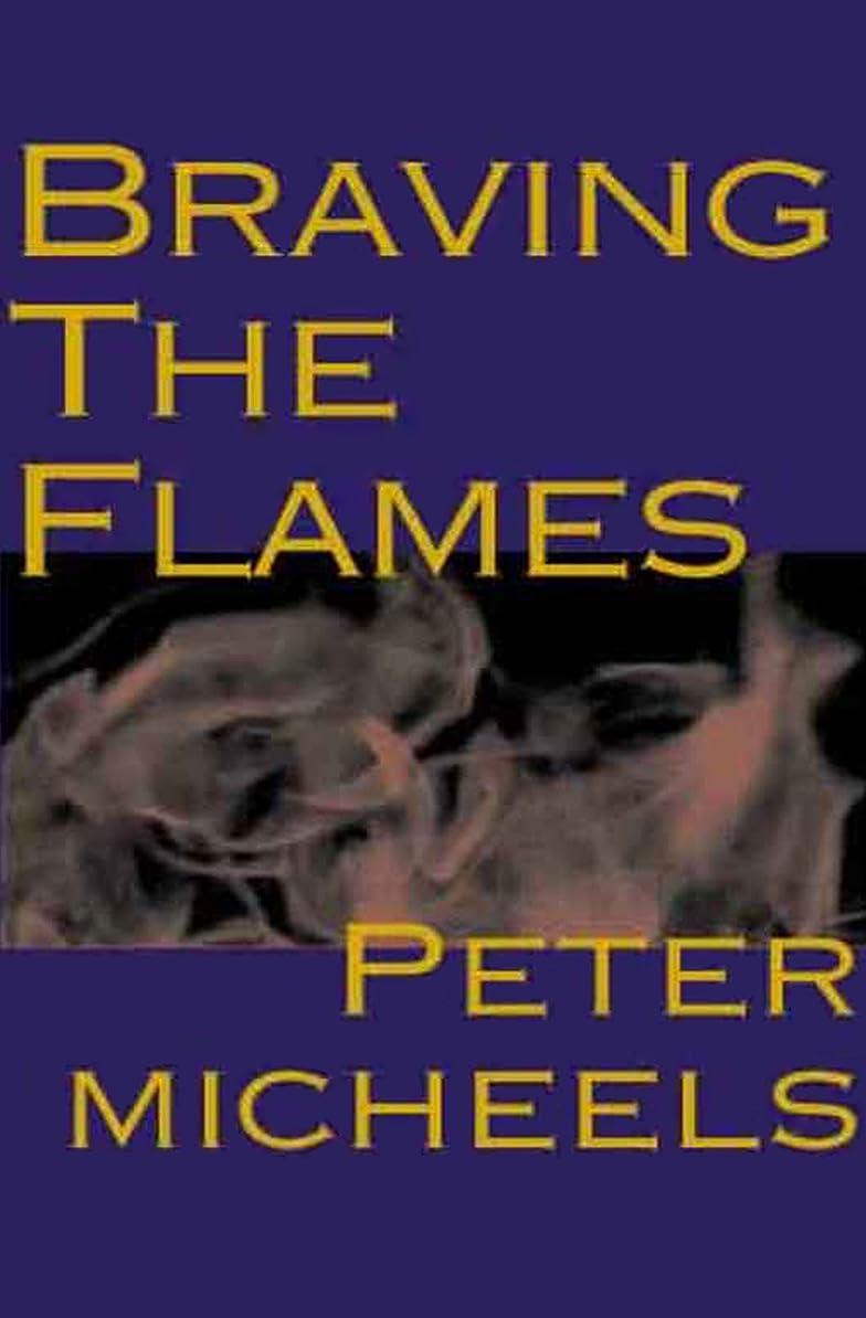 ルームペンス否認するBraving the Flames (English Edition)