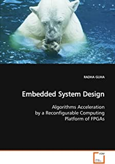 Embedded System Design: Algorithms Acceleration by a Reconfigurable Computing Platform of FPGAs