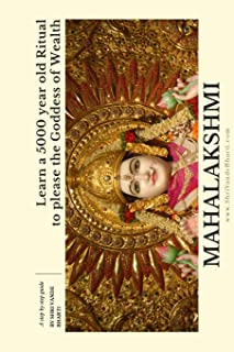 Learn a 5000 Year Old Ritual to please the Goddess of Wealth - Mahalakshmi: A quick DIY guide on how to perform Shri Suktam havan at home in easy to understand language - Mantras in Sanskrit & Roman
