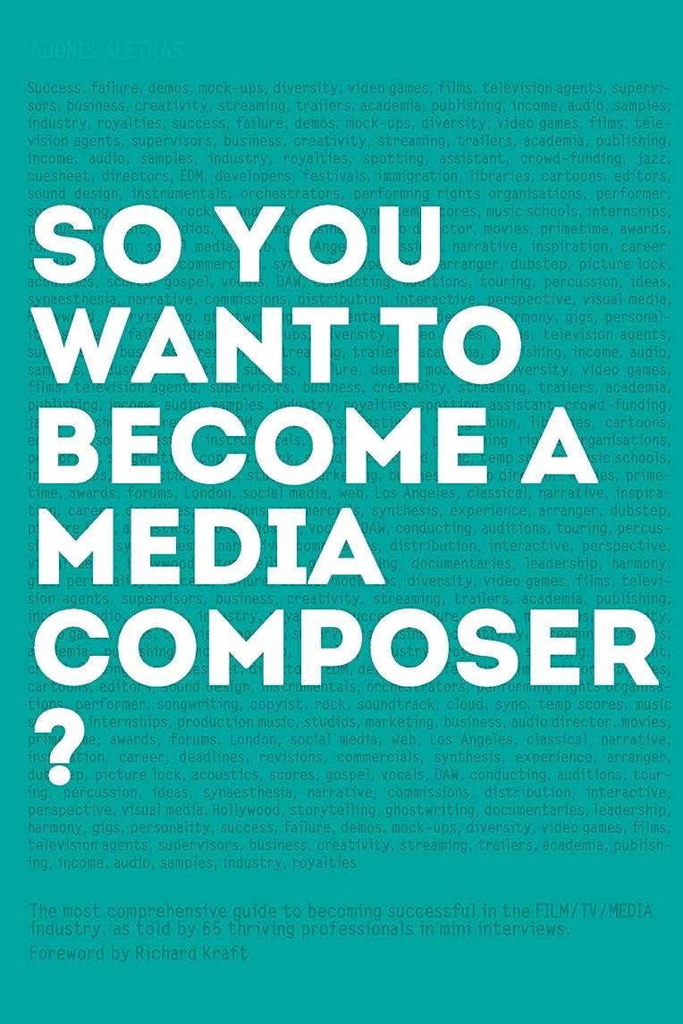 滑りやすい番目円形So, you want to become a media composer?: The most comprehensive guide to becoming successful in the film/TV/media industry, as told by 65 thriving professionals in mini interviews!