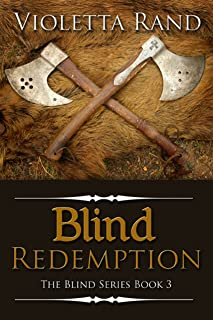 Blind Redemption (Viking Romance) (The Blind Series Book 3)