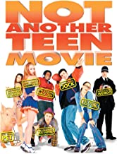 Best watch another teen movie Reviews