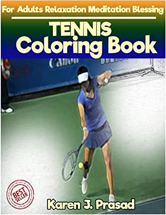 TENNIS Coloring book for Adults Relaxation  Meditation Blessing: Sketches Coloring Book Grayscale Images