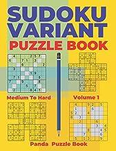 Sudoku Variants Puzzle Books Medium to Hard - Volume 1: Sudoku Variations Puzzle Books - Brain Games For Adults