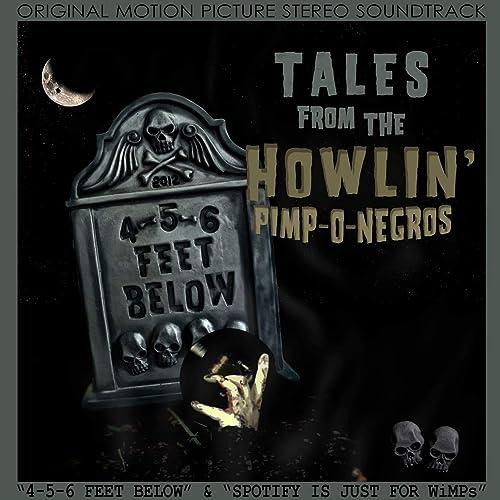 Spotify Is Just for Wimps de Howlin Pimp-O-Negros en Amazon ...
