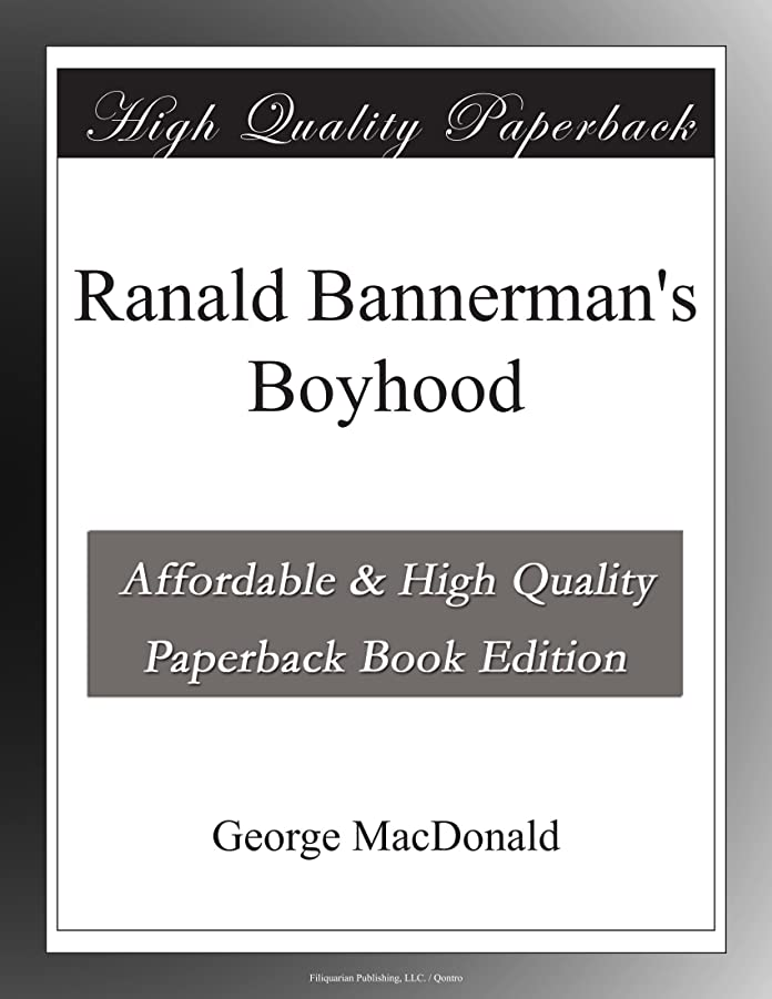 今満足させる残りRanald Bannerman's Boyhood