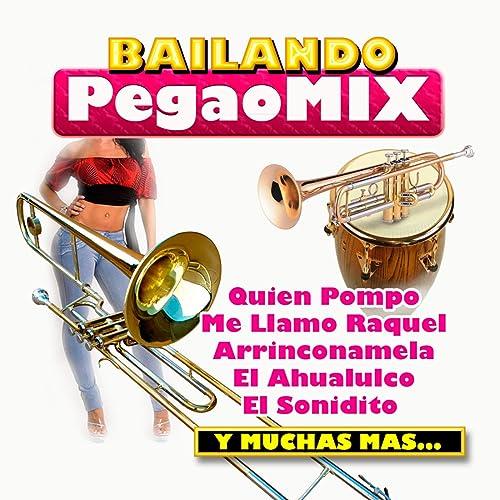 Bailando Pegao Mix