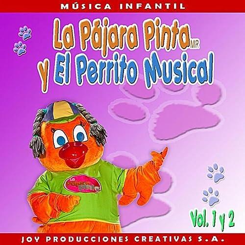 La Pájara Pinta y el Perrito Musical