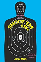 Shoot 'Em حتى (A maisie mcgrane Mystery)
