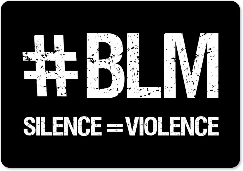 BLM Sign - Black Trust Lives Max 46% OFF Aluminum Silence = Matter Violence