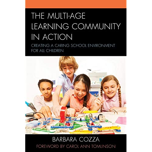 Multi-age Learning Community in Action