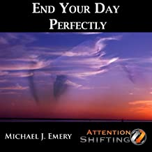 End Your Day Perfectly - Nlp and Guided Visualization Mp3 to Create a Better Tomorrow